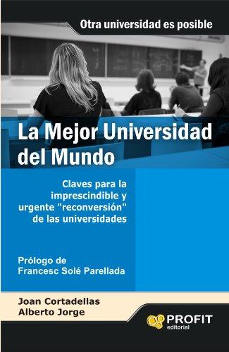 La Mejor Universidad del Mundo por Joan Cortadellas