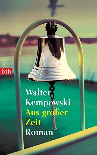 aus-grosser-zeit-roman-die-deutsche-chronik-1-german-edition