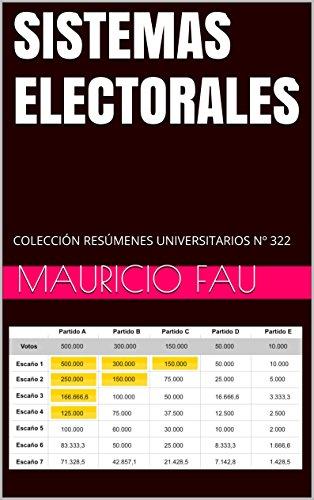 SISTEMAS ELECTORALES: COLECCIÓN RESÚMENES UNIVERSITARIOS Nº 322