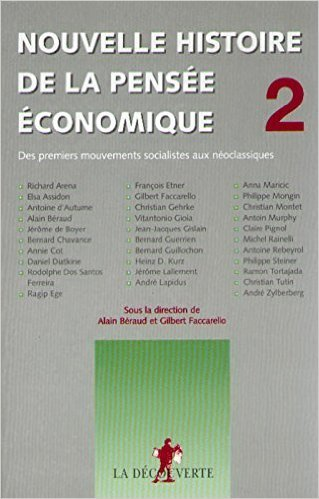 Nouvelle histoire de la pensée économique de Alain BÉRAUD (Sous la direction de),Gilbert FACCARELLO (Sous la direction de) ( 31 mai 2000 )