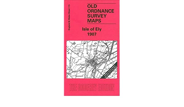 OLD ORDNANCE SURVEY MAP ISLE OF ELY 1907 LITTLEPORT MANEA MEPAL WELNEY WITCHFORD
