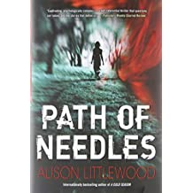 Path of Needles by Littlewood, Alison (2014) Hardcover