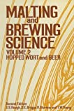 Malting and Brewing Science: Volume II Hopped Wort and Beer by J. S. Hough (2013-03-01)