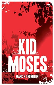 Kid Moses di [Thornton, Mark R]