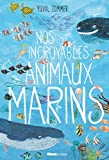 "Afficher ""Nos incroyables animaux marins"""