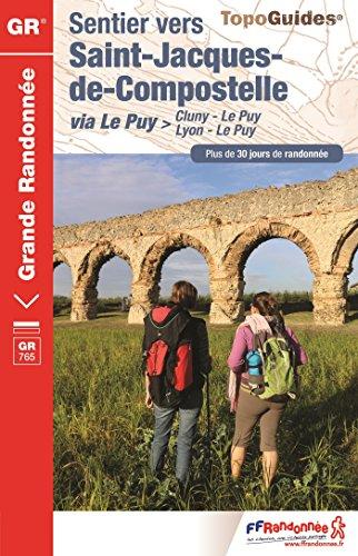 Sentier vers Saint-Jacques-de-Compostelle : Via Le Puy, Cluny-Le Puy/Lyon-Le Puy
