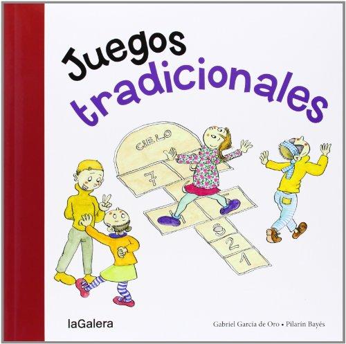 Juegos Tradicionales (Tradiciones) por Gabriel García de Oro