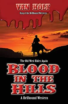 Blood in the Hills by [Holt, Van]
