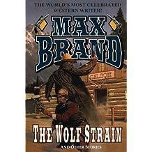 The Wolf Strain