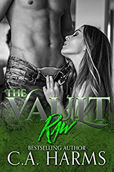 Raw (The Vault Series) by [Harms, C.A.]