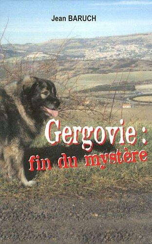 Gergovie : fin du mystère par Jean Baruch