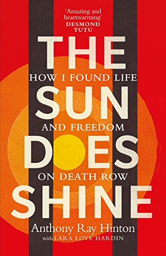 The Sun Does Shine: How I Found Life and Freedom on Death Row (Oprah's Book Club Summer 2018 - Oprah Club Book