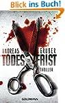 Todesfrist: Thriller (Maarten S. Snei...