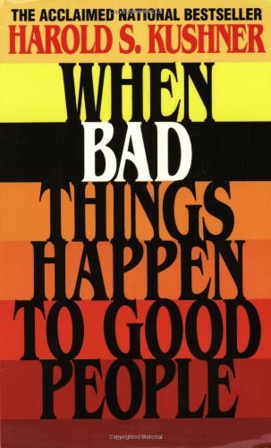 When Bad Things Happen to Good People by Harold S. Kushner (1983-02-01)