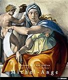 Michelangelo Buonarroti, surnommé Michel-Ange : 1475-1564