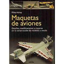 Amazon.es: maquetas aviones: Libros
