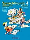 Sprachfreunde - Ausgabe Nord 2004 (Berlin, Brandenburg, Mecklenburg-Vorpommern): 4. Schuljahr - Arbeitsheft: Mit Lernstandsseiten