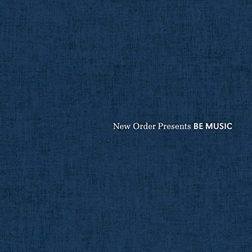 New Order Presents Be Music Test