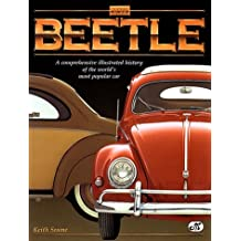 Vw Beetle: A Comprehensive Illustrated History of the World's Most Popular Car by Keith Seume (1997-08-23)