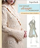 Knitwear Design Workshop: A Comprehensive Guide to Handknits