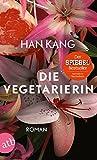Die Vegetarierin: Roman Bild