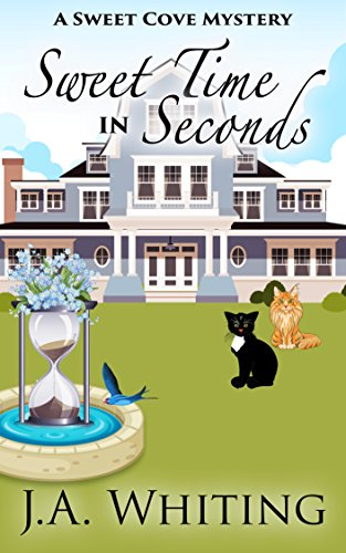 Sweet Time in Seconds (A Sweet Cove Mystery Book 11) (English Edition)