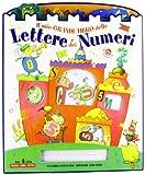 Il mio grande libro delle lettere e dei numeri. Ediz. illustrata