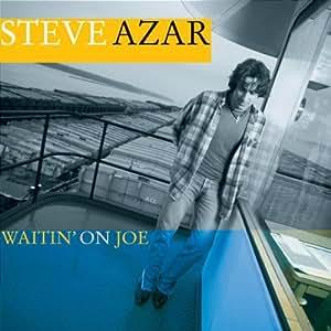 Waitin' on Joe
