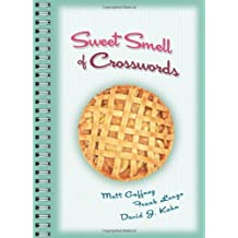 Sweet Smell of Crosswords by Matt Gaffney (2010-10-05)