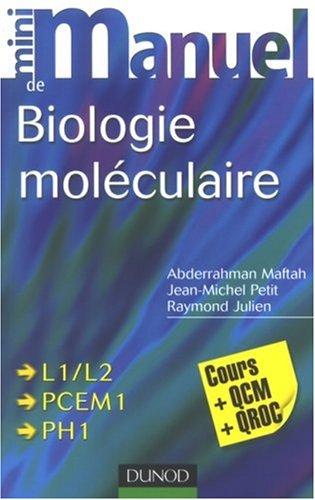 Mini manuel de biologie moléculaire
