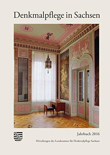 denkmalpflege-in-sachsen-mitteilungen-des-landesamtes-fur-denkmalpflege-sachsen-jahrbuch-2016-denkma