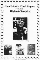 Don Ecker's Final Report on the Highgate Vampire