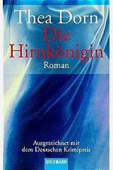 Die Hirnkönigin: Roman - Ausgezeichnet mit dem Deutschen Krimipreis Taschenbuch