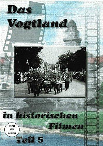 Preisvergleich Produktbild Das Vogtland in historischen Filmen Teil 5