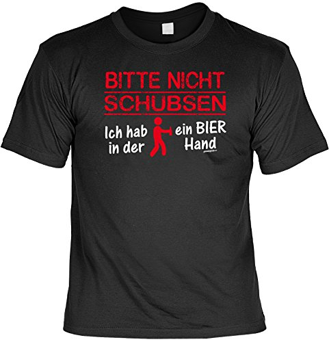 T-Shirt - Bitte nicht schubsen - Hab ein Bier in der Hand - lustiges Sprüche Shirt als Geschenk für Biertrinker mit Humor (Hände-t-shirt Max)