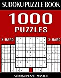 Sudoku Puzzle Book 1,000 Extra Hard Puzzles, Jumbo Bargain Size Book: No Wasted Puzzles With Only One Level of Difficulty: Volume 21 (Sudoku Puzzle Book Master Series)