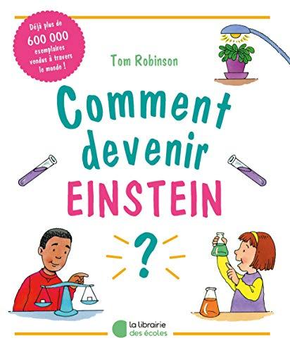 Comment devenir Einstein ? par Tom Robinson