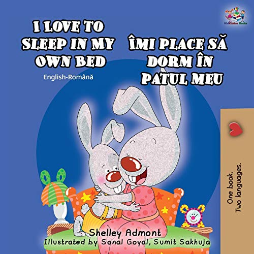 I Love to Sleep in My Own Bed (English Romanian Bilingual Book) (English Romanian Bilingual Collection)