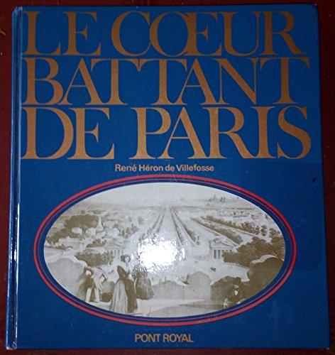 Le Coeur battant de Paris : . René Héron de Villefosse