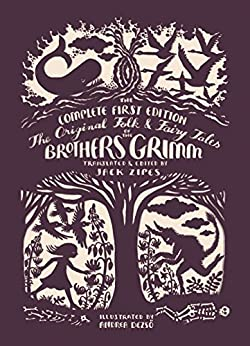 The Original Folk and Fairy Tales of the Brothers Grimm: The Complete First Edition de [Grimm, Jacob, Grimm, Wilhelm]