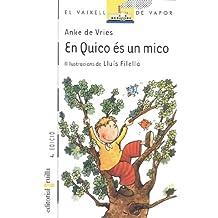 En Quico és un mico (Barco de Vapor Blanca)