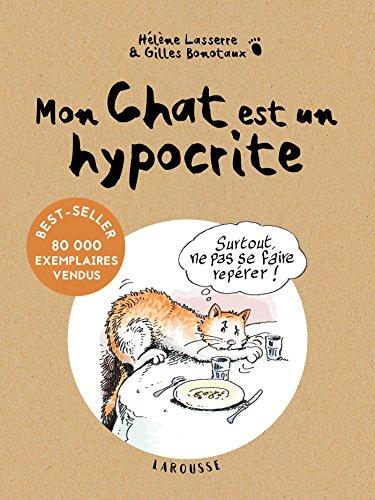 Mon chat est un hypocrite par Gilles Bonotaux
