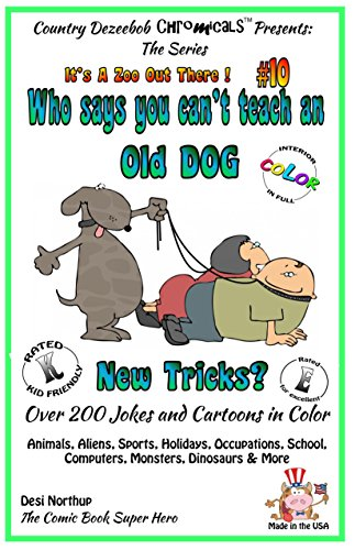 Who says you cant teach and old dog new tricks ebook desi who says you cant teach and old dog new tricks by northup fandeluxe Epub