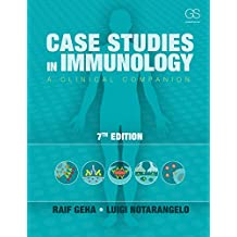 Case Studies in Immunology: A Clinical Companion, 7th Edition (English Edition)