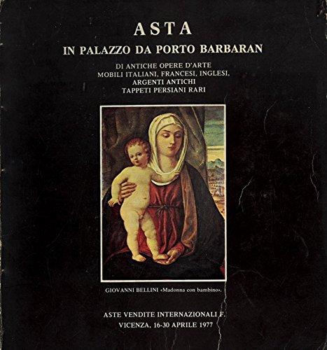 Asta in palazzo da porto barbaran di antiche opere d'arte mobili italiani, francesi, inglesi, argenti antichi tappeti persiani rari.