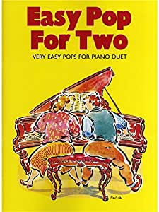 Easy Pop For Two: Very Easy Pops For Piano Duet. Partitions pour Piano Duo