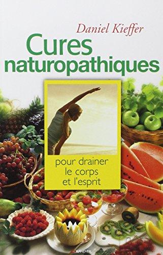 Cures naturopathiques par Daniel Kieffer