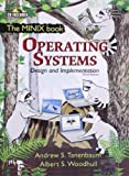 Operating Systems: Design And Implementation (The MINIX book)