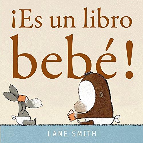 ¡ Es un libro bebé! (Pequeñas Travesías)