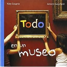 Todo en un museo (MIRA Y APRENDE)